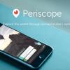 انتشار اپلیکیشن جدید Periscope برای iOS توسط توییتر