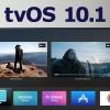 نسخه نهایی tvOS 10.1 همراه با اپلیکیشن TV عرضه شد