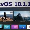 نسخه نهایی tvOS 10.1.1 منتشر شد