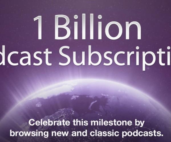 تعداد اشتراک های پادکست های آیتونز به ۱ میلیارد رسید
