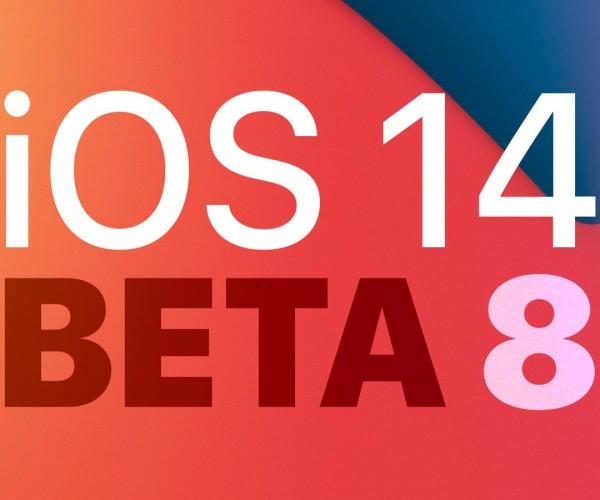 iOS 14 و iPadOS 14 بتا ۸ عرضه شد